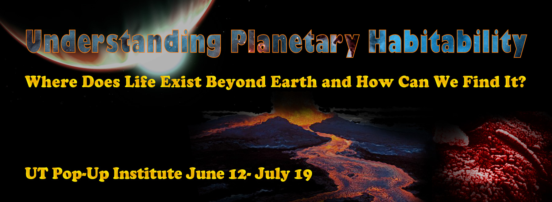 Understanding Planetary Habitability: Where does life exist behond Earth and how can we find it?