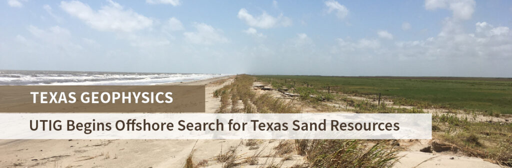 """A web banner showing McFaddin beach and text reading """"Texas Geophysics: UT Begins Offshore Search for Sand Resources to Protect Texas from Coastal Erosion""""."""